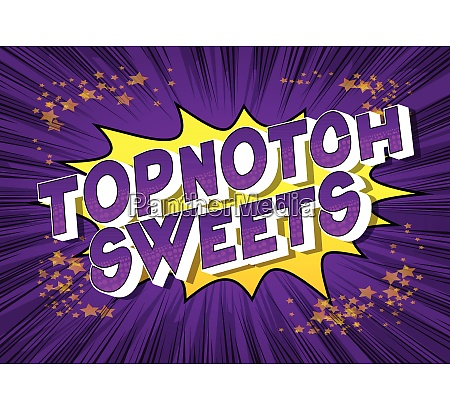 topnotch sweets comic book style