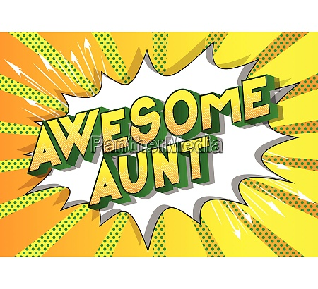 awesome aunt comic book style